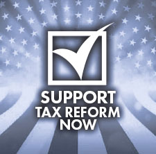 Support Tax Reform Now!