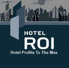 Hotel ROI: hotel profits to the max